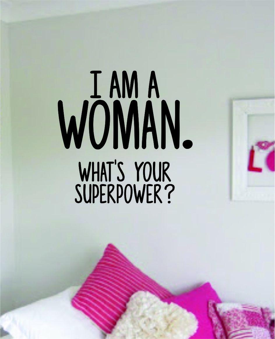 I Am A Woman Superpower Wall Decal Sticker Vinyl Art Bedroom Room Decor Teen Quote Inspirational Motivational Cute Girls Woman Feminism Feminist Daughter - yellow