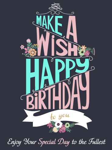 Make A Special Wish Happy Birthday Card Birthday Greeting Cards By Davia Happy Birthday Wishes Cards Happy Birthday Wishes For Her Birthday Greetings