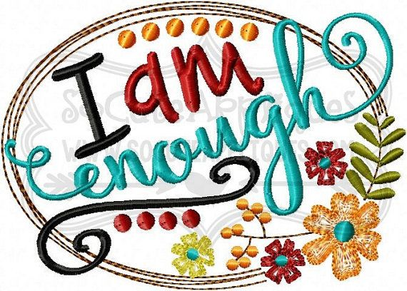 Embroidery design 5X7 6x10 I am enough by SoCuteAppliques on Etsy