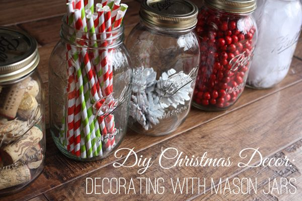 A Simple Kind of Life: DIY Christmas Decor: Decorating with Mason Jars