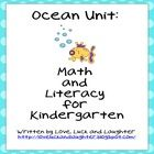 This is a fun Ocean Unit with math and literacy activities.   Meets Common Core State Standards(CCSS): For Kindergarten-ELA: RI.K.1, W.K.2, W.K.7, ...