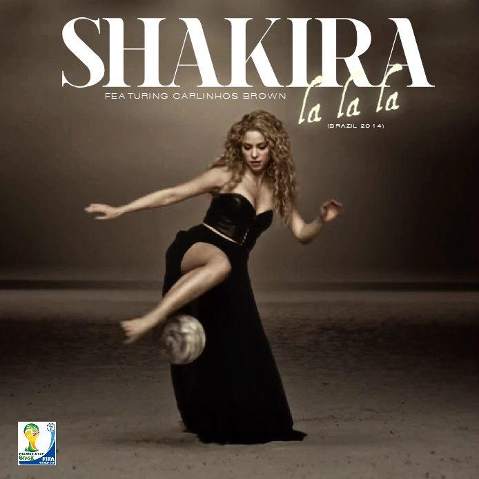 Shakira Dare La La La Feat Carlinhos Brown Official World Cup 2014 Song Brazil World Cup 2014 Go Usa Go Brazil Shakira James Brown Go Brazil