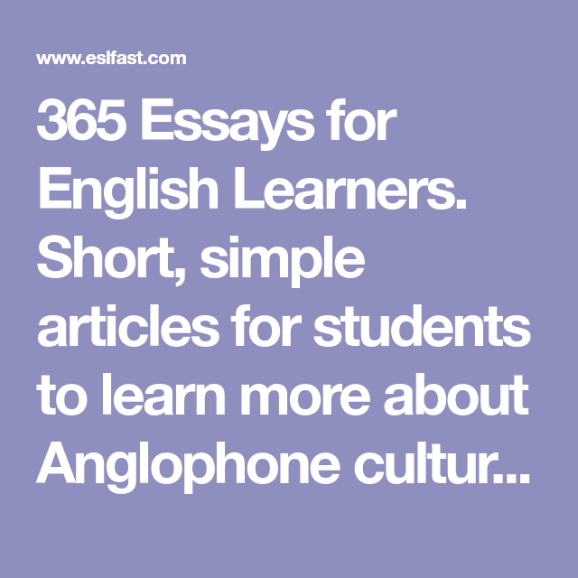 essays for english learners short simple articles for students   essays for english learners short simple articles for students to  learn more about anglophone culture especially american culture