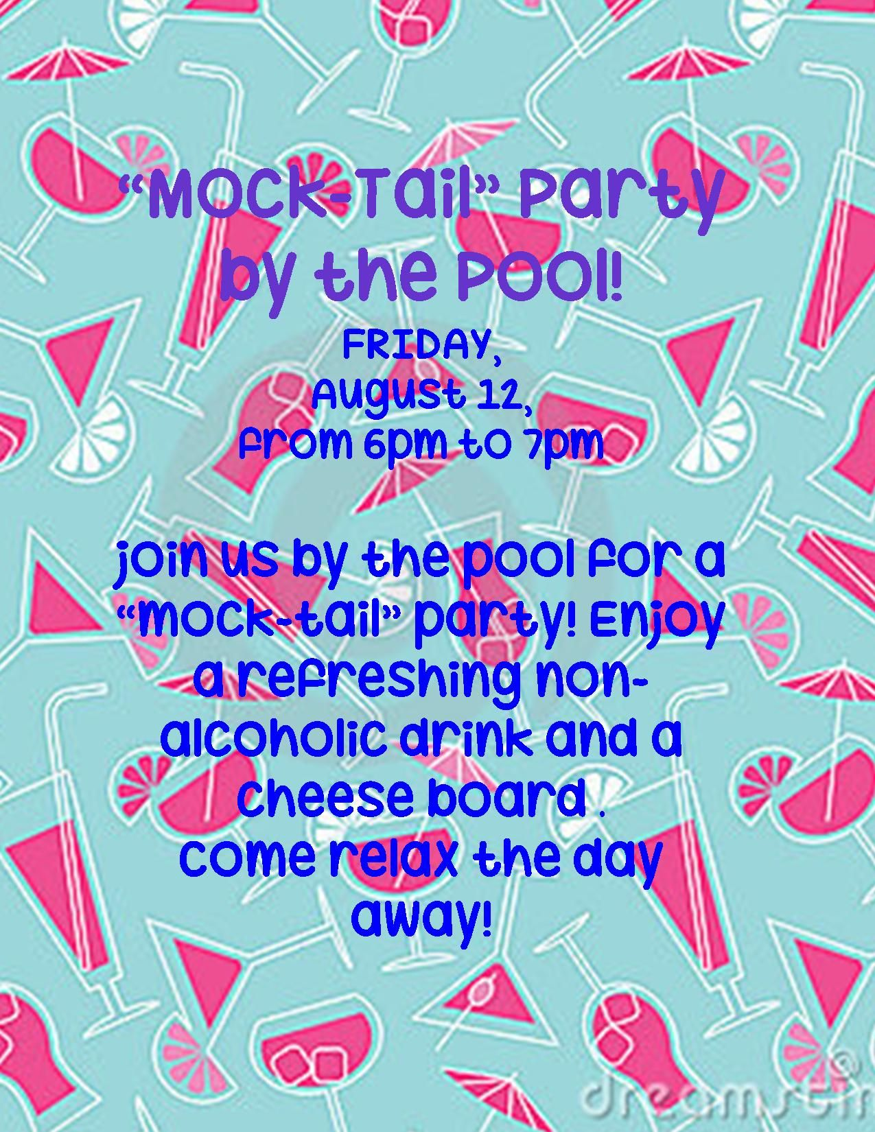 Mock-Tails by the Pool this Friday!  Resident retention, Marketing
