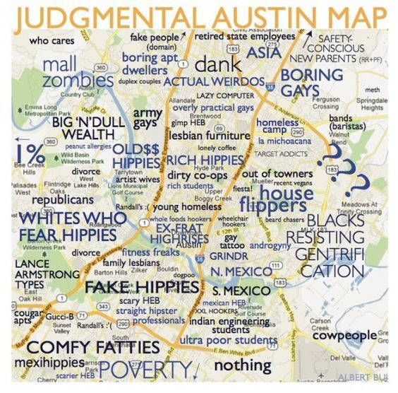 A Judgmental Map of Austin Neighborhoods | Austin | Map, Austin map ...