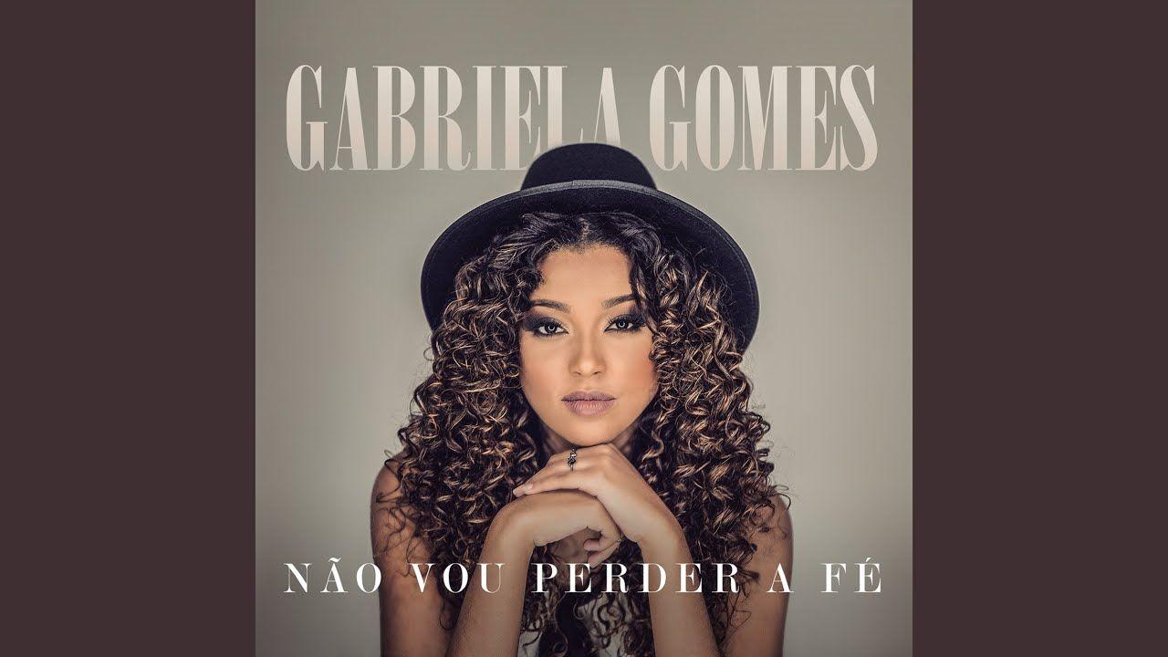 Eu Sei Quem Voce E Youtube Gabriel Gomes