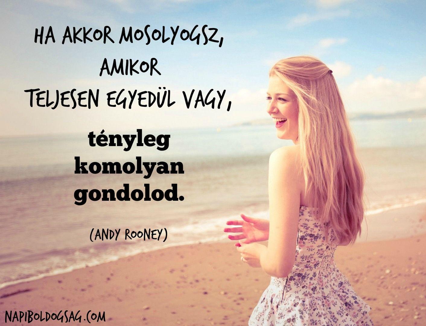 mosoly idézetek képekkel Őszinte mosoly… | Positive quotes, Life quotes, Inspirational quotes