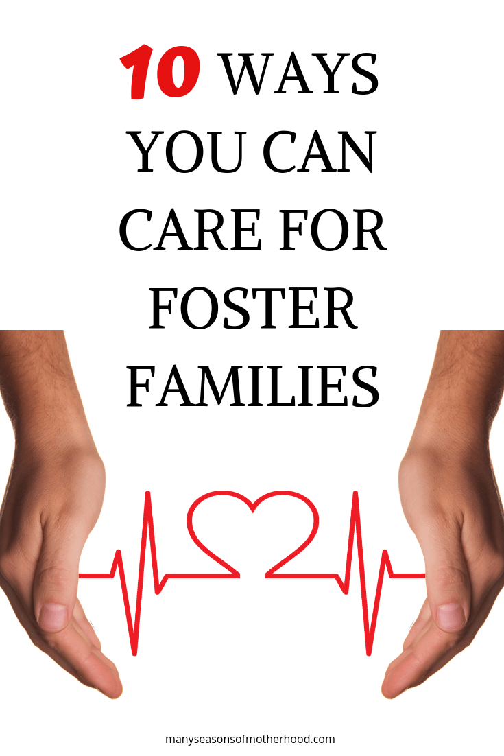 10 Ways You Can Care for Foster Families Foster family