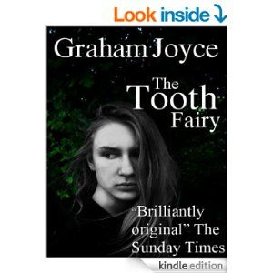 The Tooth Fairy eBook: Graham Joyce: Amazon.co.uk: Kindle Store