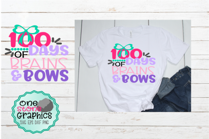 Download 100 days of school svg,100 days of brains and bows svg ...