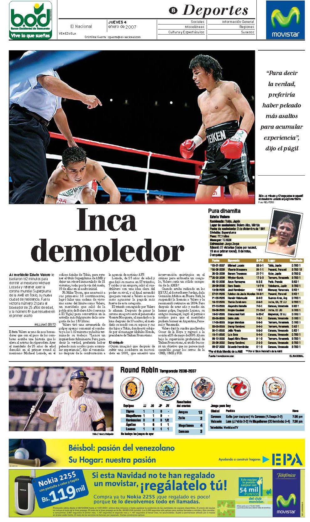 El 3 de enero de 2007, Edwin Valero defendió el título Superpluma de la Asociación Mundial de Boxeo
