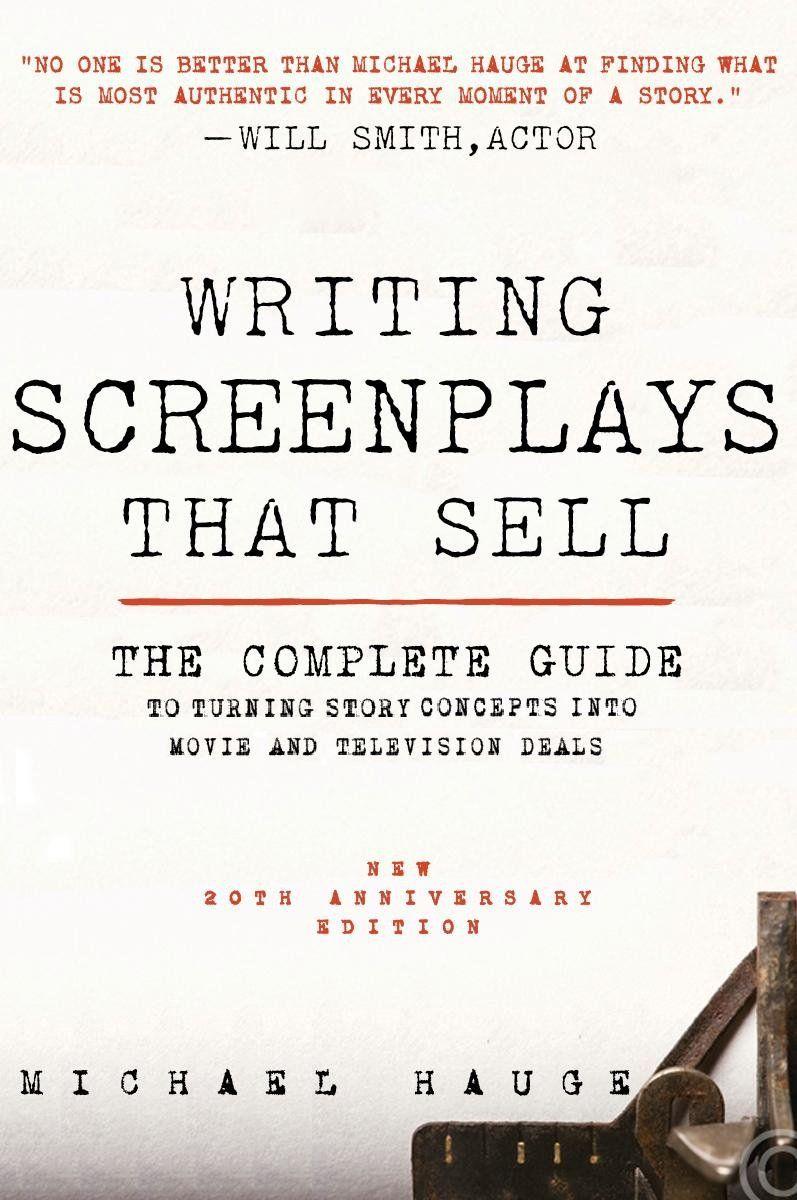 Michael Hauge, The Screenwriting Guru ) Writing