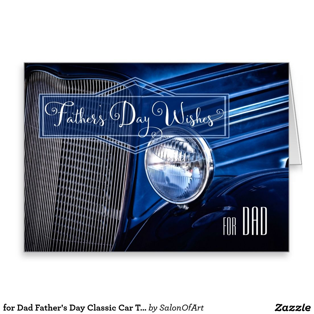 for Dad Father's Day Classic Car Theme in Blue Card | Zazzle.com