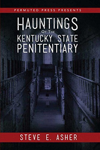 Hauntings of the Kentucky State Penitentiary (Permuted Pr…
