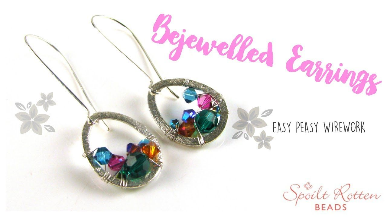 Bejewelled Earrings - Easy Wire Wrapping | WIRE WRAPPING & POLYMER ...