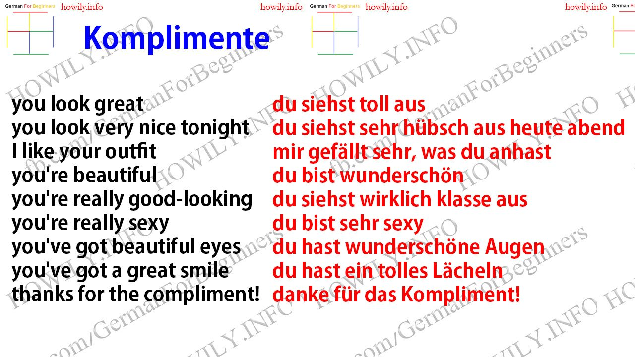 Komplimente. compliments. you look great du siehst toll aus you