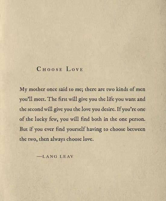 When In Doubt Always Choose Love Love Quotes Choose Love Love