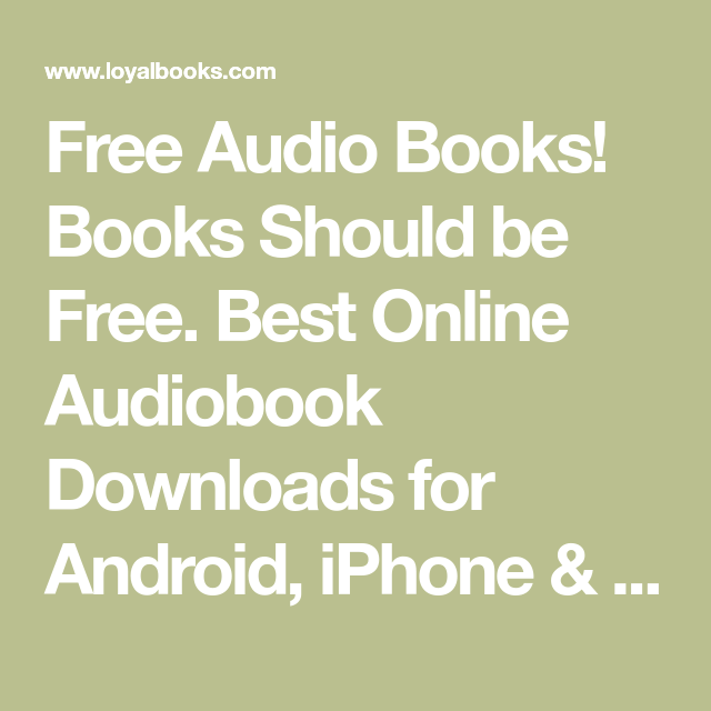 Free Audio Books Books Should Be Free Best Online Audiobook Downloads For Android