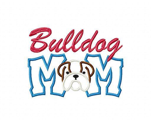 Bulldog Mom Digital Embroidery Machine Applique Design 10675
