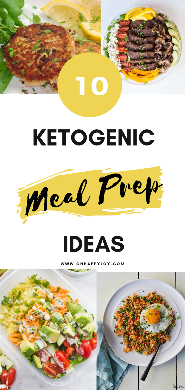 10 Ketogenic Meal Prep Ideas Oh Happy Joy Meal Prep Ketogenic Recipes Meals