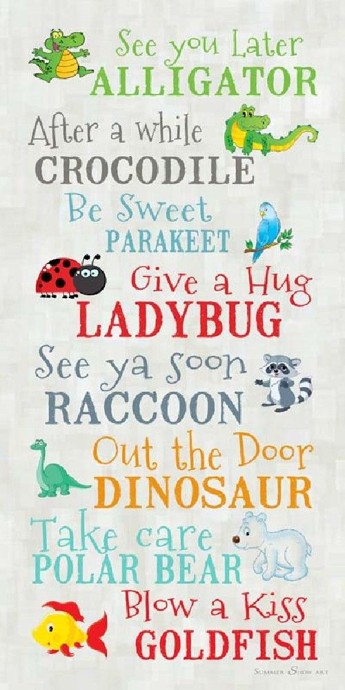 Quotes For Children See You Later Alligatorsummer Snow  Kiddos  Pinterest .