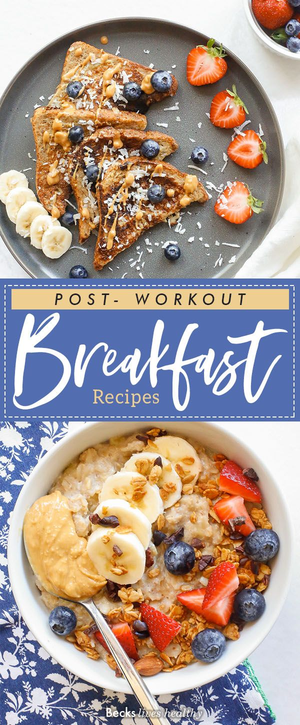 Post- Workout Breakfast Recipes
