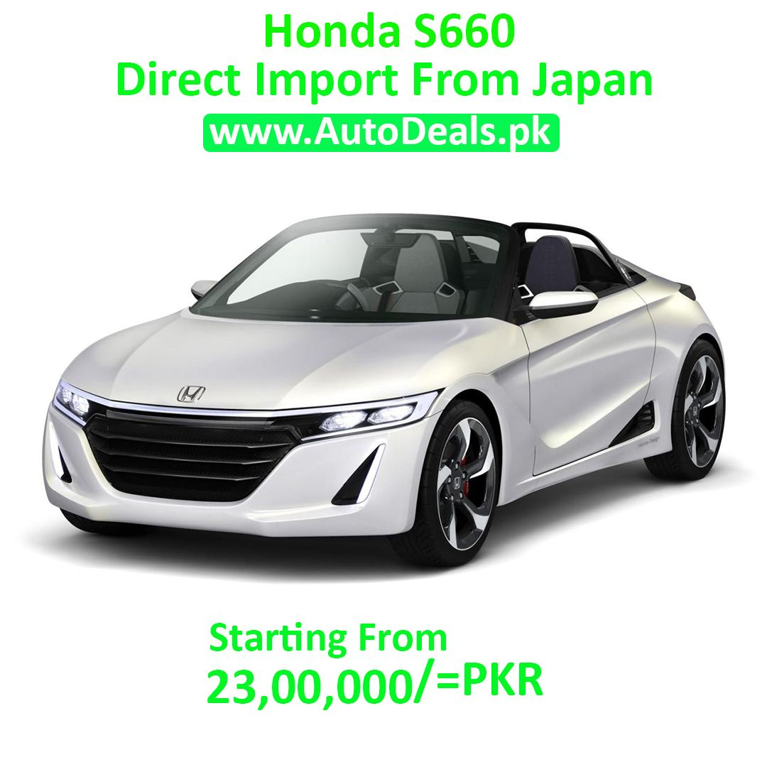 Honda S660 For Order Booking Of Your Dream Vehicle Phone 0322 6696699 Email Info Autodeals Pk Web Www Autodeals Pk For Import Sports Car Honda Cars Honda