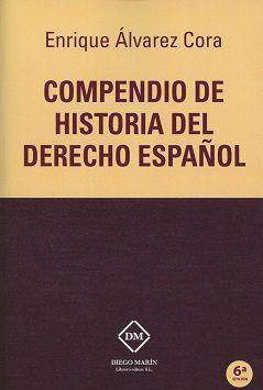 Compendio De Historia Del Derecho Español Enrique álvarez Cora Diego Marín 2017
