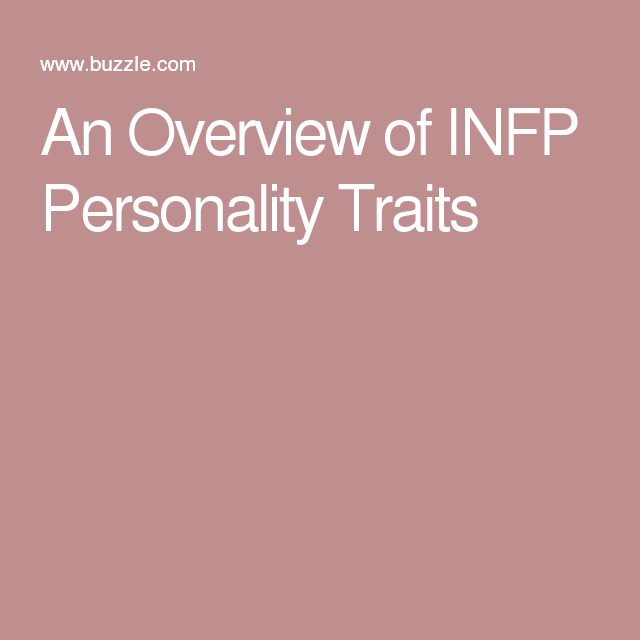 An Overview of the Behavioral Traits of an INFP Personality