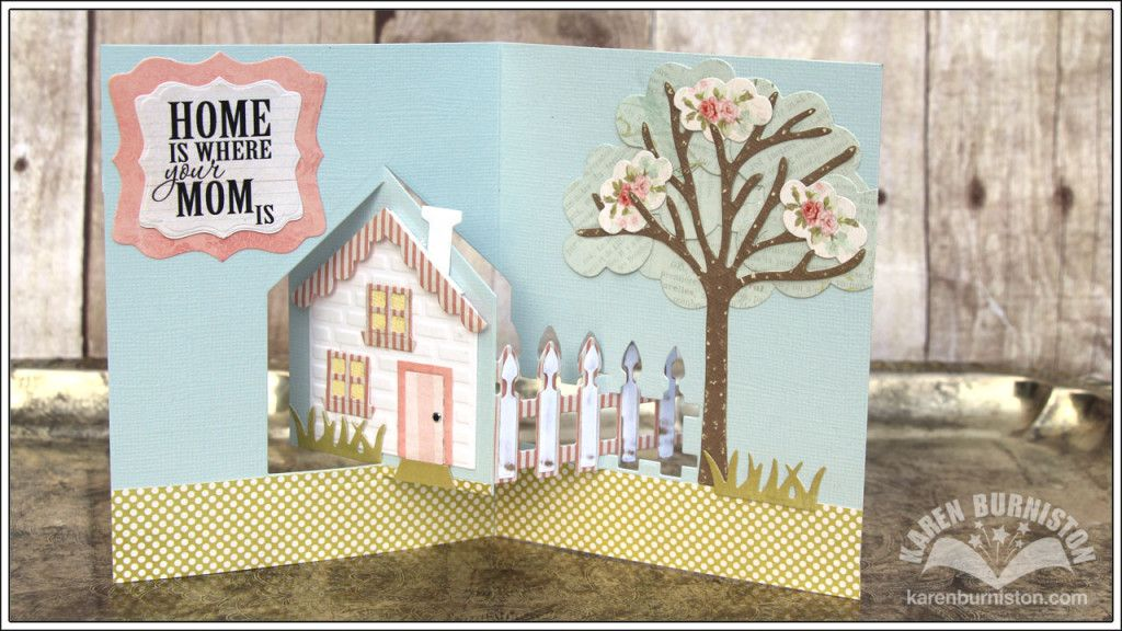 Karen burniston for ecd home is where your mom is