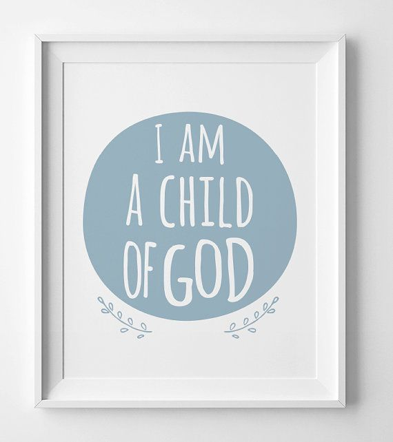 picture about I Am a Child of God Printable referred to as I am a little one of God, printable wall artwork, electronic artwork, blue