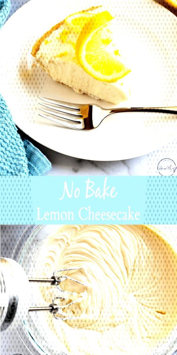 No Bake Lemon Cheesecake (easy, 4 ingredients) No Bake Lemon Cheesecake (easy, 4 ingredients),