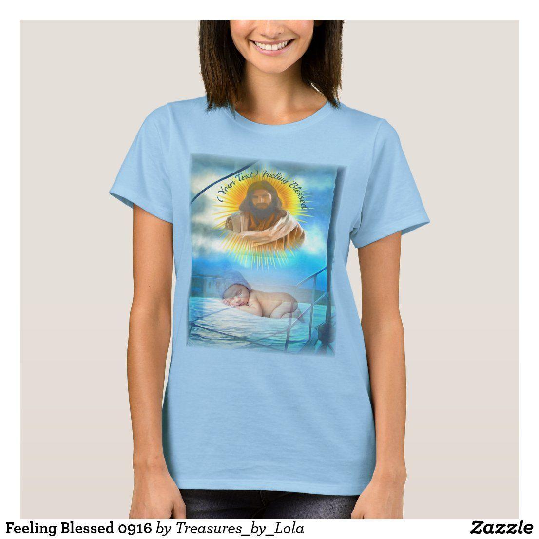 Feeling Blessed 0916 T-Shirt