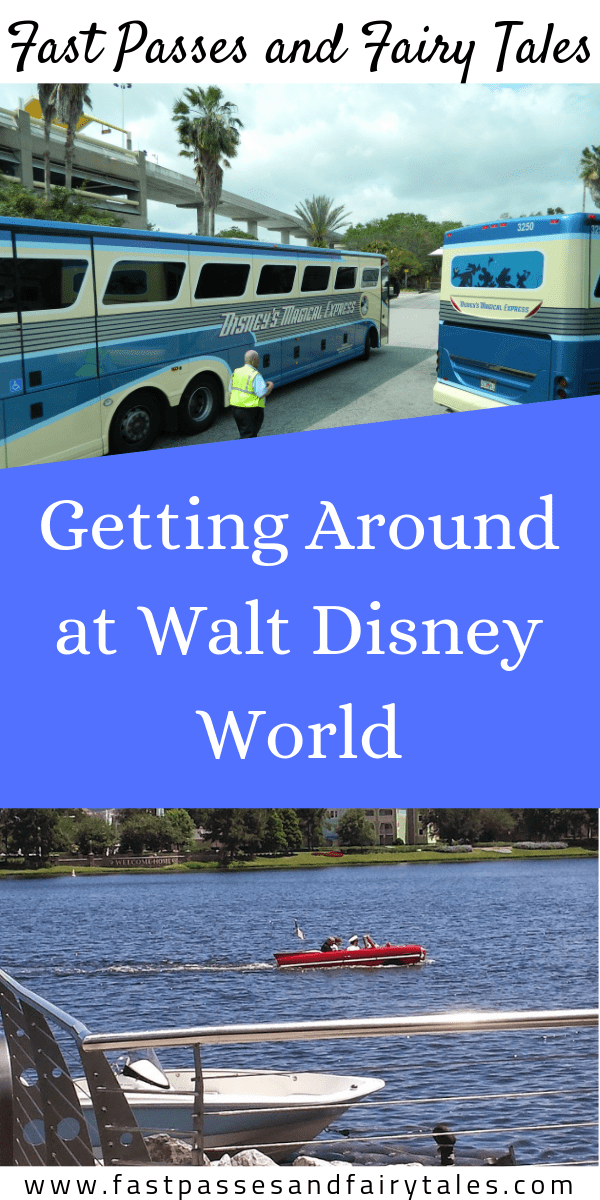 Getting Around at Walt Disney World – Fast Passes and Fairly Tales