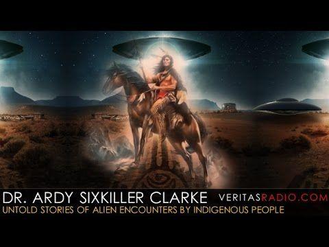Veritas Radio - Dr. Ardy Sixkiller Clarke - Sky People: Untold ...
