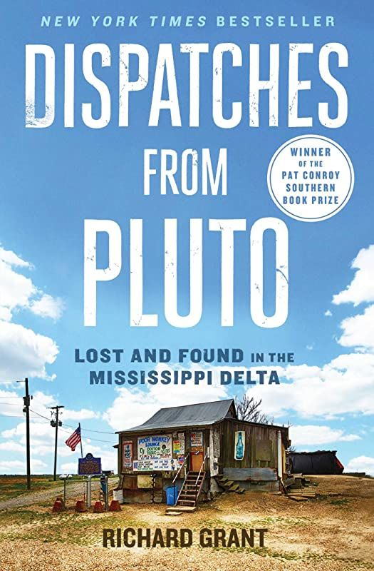 Pdf Free Dispatches From Pluto Lost And Found In The Mississippi