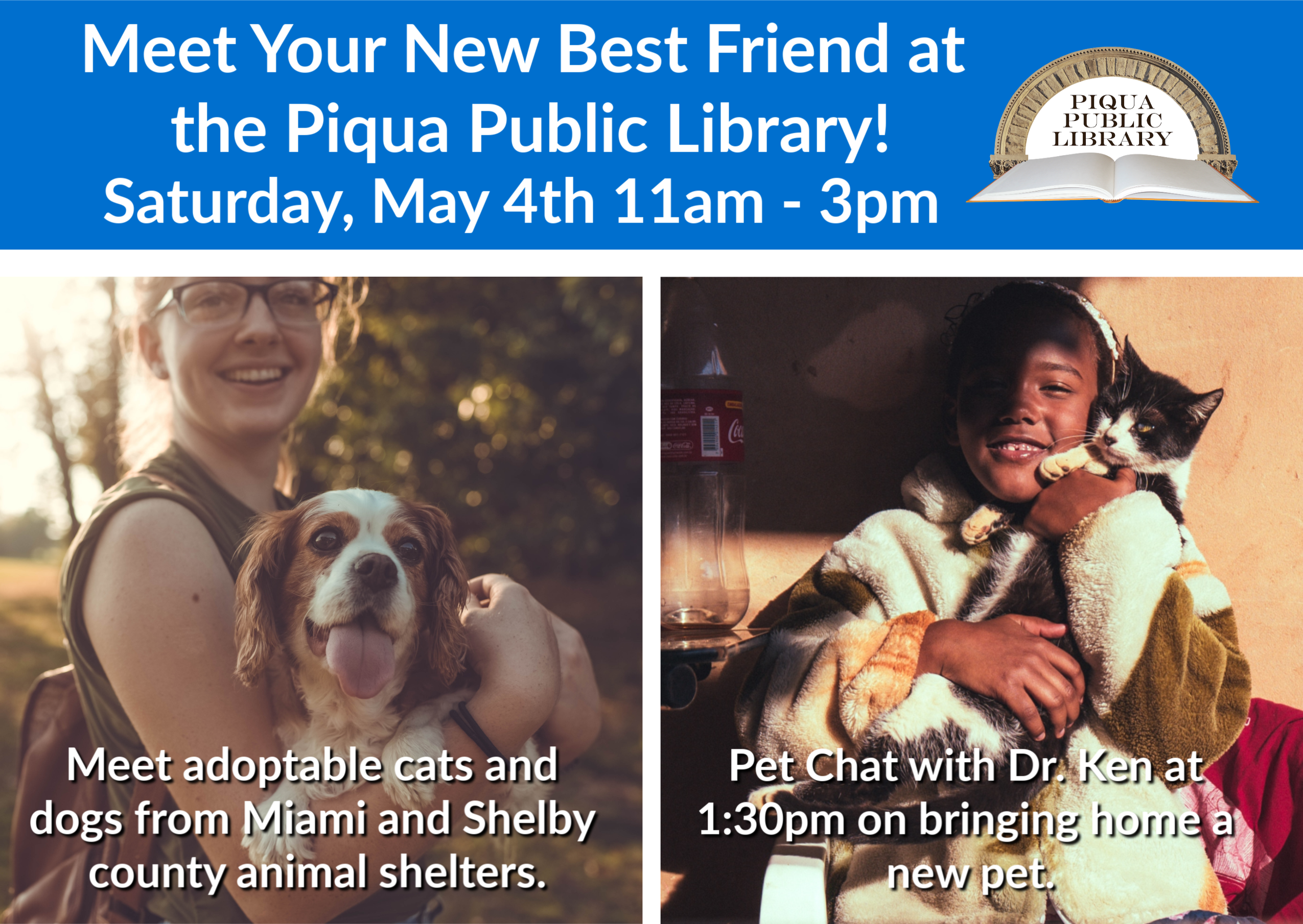 Meet Your New Best Friend Meet And Greet With Adoptable Cats And Dogs From Miami County At The Piqua Public Library From Public Library Piqua Cat Adoption