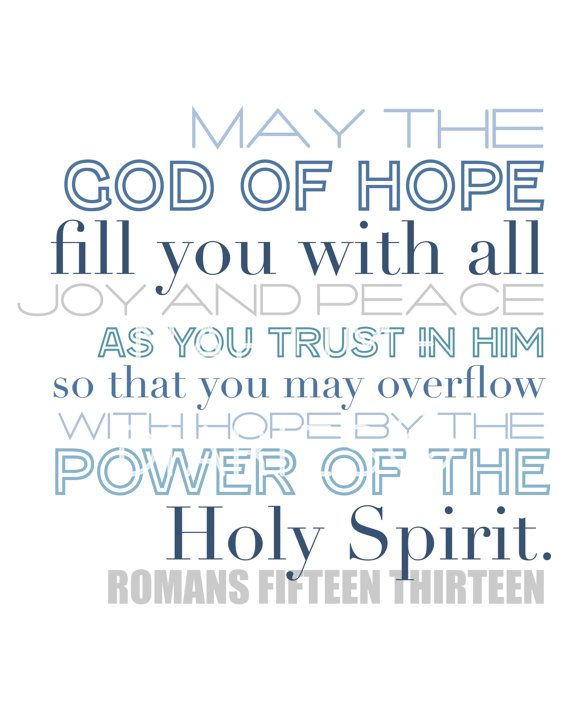 overflow with hope...romans 15:13