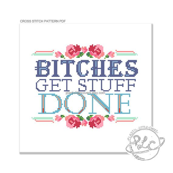 Bitches Get Stuff Done.  This mature cross stitch pattern features a colourful vintage feel and a typeface heavy motif. The floral framed Tina Fey quote serves as a fantastic reminder that being a Bitch is no bad thing; ideal for boss ladies who get things done.  Please be aware that this is a PDF cross stitch pattern, not the completed article. Your files will be made available for download via Etsy once payment has been confirmed.  The finished work will measure approximately 7 x 5.5…