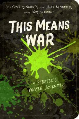 This Means War - B&H Publishing Group (TEEN PRAYER JOURNAL/DEVOTIONAL & PRAYER STUDY)