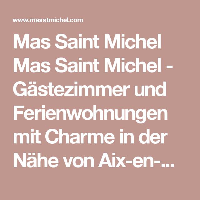 Mas Saint Michel Mas Saint Michel - Gästezimmer und Ferienwohnungen  mit Charme in der Nähe von Aix-en-Provence