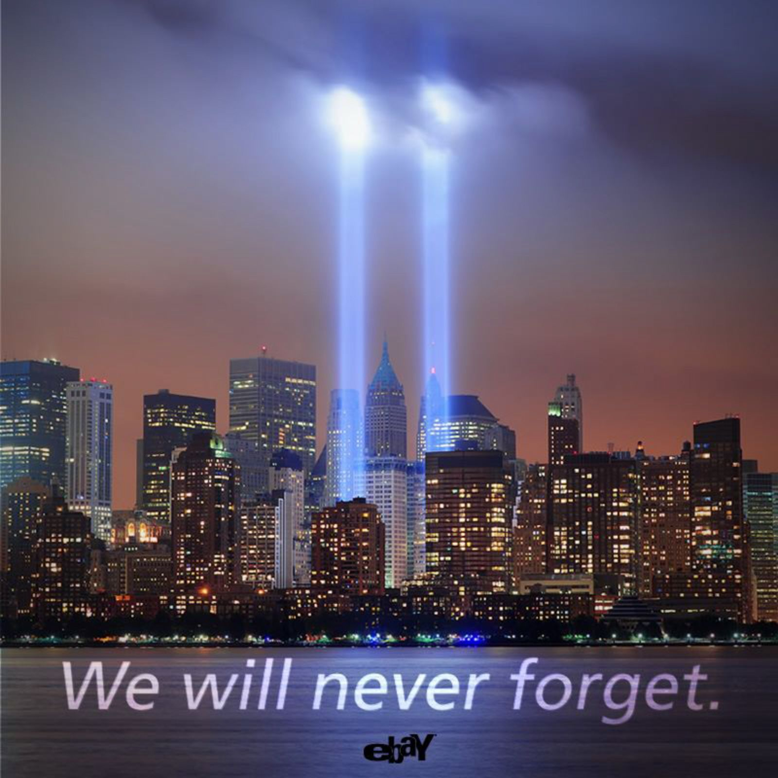 We Will Never Forget 9 11 Wallpaper Twin Tower Lights September 11 2012 Ebay We Will Never Forget We Remember Never Forget