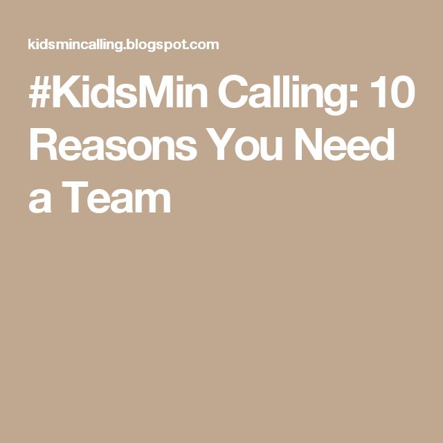#KidsMin Calling: 10 Reasons You Need a Team