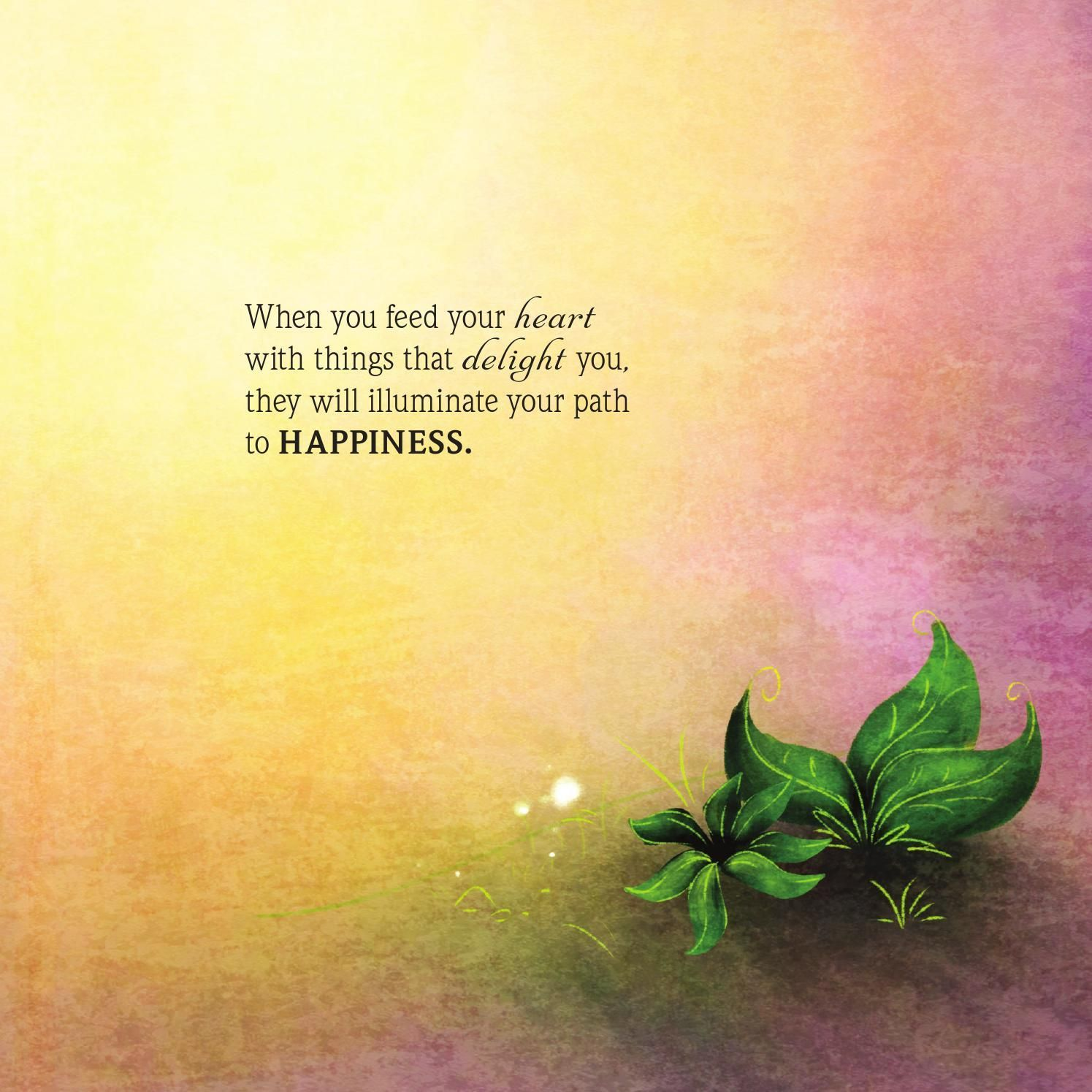 #ClippedOnIssuu from Simple Truths: In the Garden of Happiness