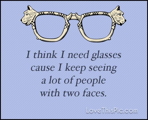 Glasses Quotes Best I Think I Need Glasses Quotes Quote Life Inspirational Wisdom Funny