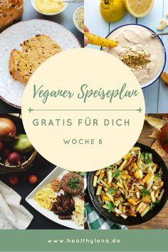 Mein Veganer Speiseplan Gratis Fur Dich Woche 8 Rezepte Essen Und Trinken Rezepte Speiseplan