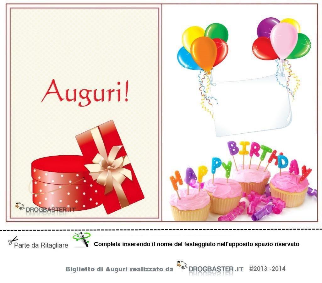 Biglietto Da Stampare Gratis In Occasione Del Compleanno Auguri Di Buon Compleanno Biglietti Di Buon Compleanno Buon Compleanno