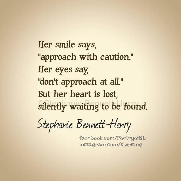 Her Smile Says Approach With Caution Stephanie Bennett Henry Disappear Quotes Stephanie Bennett Henry Sayings