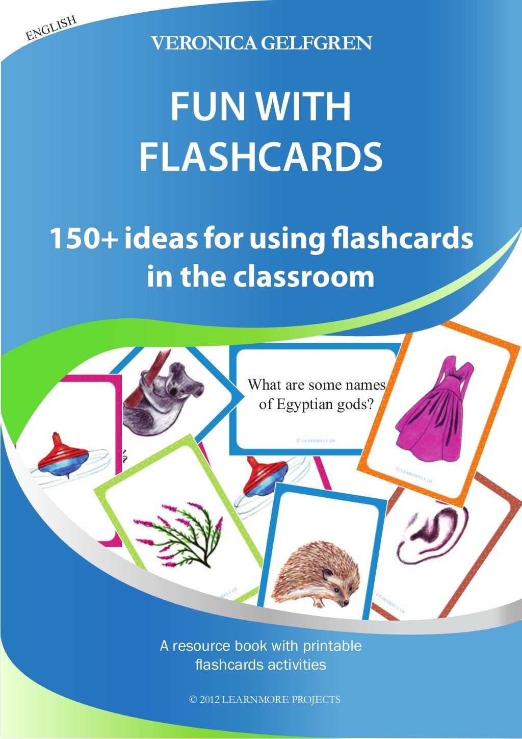 Fun With Flash Cards By Veronica Gelfgren Via Slideshare