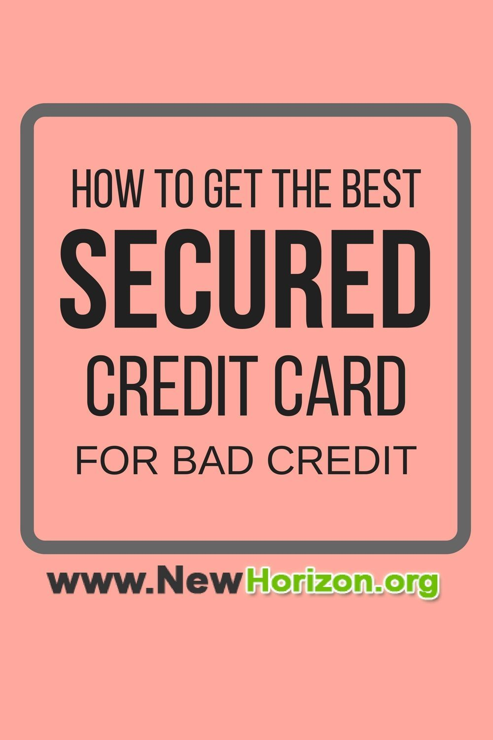 How To Get The Best Secured Credit Card For Bad Credit Learning